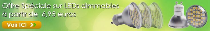 Offre Spéciale sur LEDs dimmables à partir de 6,95 euros