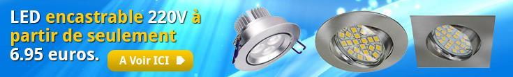 LED encastrable 220V à partir de seulement 6.95 euros